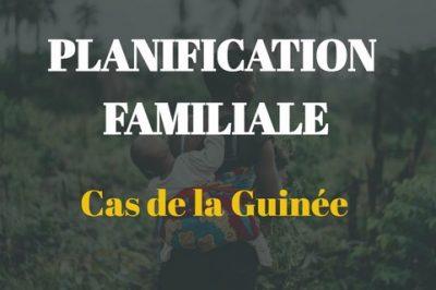 Planification familiale cas de la Guinée